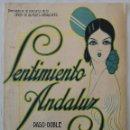 Partituras musicales: SENTIMIENTO ANDALUZ. PASO-DOBLE ESTEBAN FUSTÉ 1921 . Lote 165385466