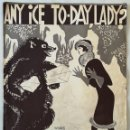 Partituras musicales: ANY ICE TO-DAY, LADY PAT BALLARD 1927. Lote 165385906
