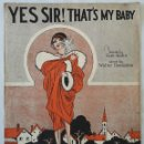 Partituras musicales: YES SIR, THAT'S MY BABY. WALTER DONALDSON 1925. Lote 165386158