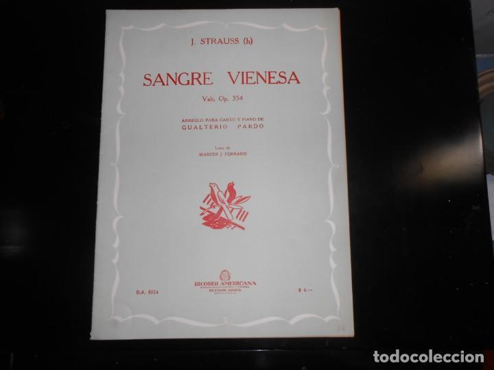SANGRE VIENESA J. STRAUSS -ARREGLO PARA CANTO Y PIANO (Música - Partituras Musicales Antiguas)