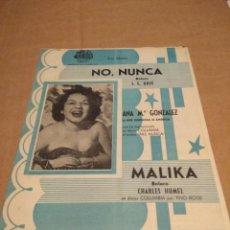 Partituras musicales: CANCIONERO : ANA MARIA GONZALEZ : NO NUNCA + MALIKA ( BOLEROS ). Lote 166180302