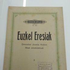 Partitions Musicales: EUZKEL ERESIAK II DONOSTIAR JOSEBA ANDONI AITA DONOSTIA ARILLA 1914 SALABERI'K BILDUTAKO PAIS VASCO. Lote 166772337