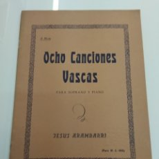 Partituras musicales: OCHO CANCIONES VASCAS JESUS ARAMBARRI PARIS 1931 EUSKERA PAIS VASCO. Lote 166773005