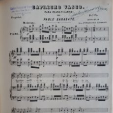 Partituras musicales: ANTIGUA PARTITURA CAPRICHO VASCO PARA CANTO Y PIANO PABLO SARASATE. Lote 167511708