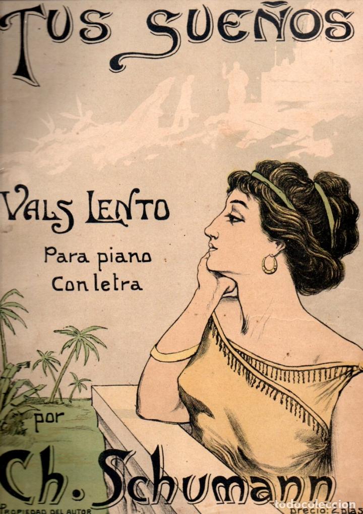 SCHUMANN : TUS SUEÑOS (BOILEAU) DEDICADO A LA DISTINGUIDA SEÑORITA CUBANA CAROLINA BOLADO (Música - Partituras Musicales Antiguas)