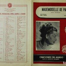 Partituras musicales: ANTIGUA PARTITURA, MADEMOISELLE DE PARIS, INTERPRETE LYS ASSIA - VALS FRANCES, CANCIONES DEL MUNDO. Lote 167693296