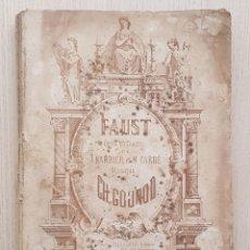 Partituras musicales: FAUST. (PARTITION PIANO) - J. BARBIER ET M. CARRÉ. / MUSIQUE DE CH. GOUNOD (MUSIQUE).. Lote 167893928