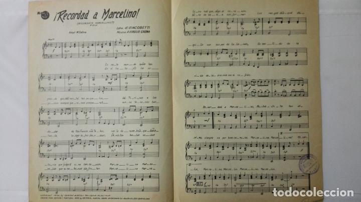 Partituras musicales: ANTIGUA PARTITURA, RECORDAD A MARCELINO - FOX, MUSICA DEL SUR, AÑO 1956, CISCOS PATHE, RENATO CAROSO - Foto 2 - 168063464