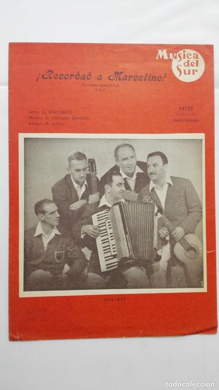 ANTIGUA PARTITURA, RECORDAD A MARCELINO - FOX, MUSICA DEL SUR, AÑO 1956, CISCOS PATHE, RENATO CAROSO (Música - Partituras Musicales Antiguas)