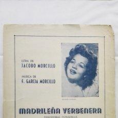 Partituras musicales: ANTIGUA PARTITURA, MADRILEÑA VERBENERA - PASODOBLE-TONADILLA, UNION MUSICAL ESPAÑOLA, AÑO 1951. Lote 168063680