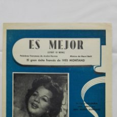 Partituras musicales: ANTIGUA PARTITURA, ES MEJOR - FOX CHANTE, CANCIONES DEL MUNDO, DIRECTOR AUGUSTO ALGUERO , AÑO 1947. Lote 168063920