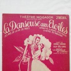 Partituras musicales: ANTIGUA PARTITURA, LA BILARINA CON LAS ESTRELLAS, OPERETA, 20 AÑOS DE LA VIDA DE PARIS, AÑO 1950. Lote 168065036