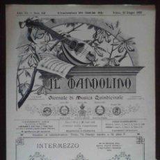 Partituras musicales: LOTE DE REVISTAS IL MANDOLINO + IL MANDOLINISTA (1894 - 1905) 21 REVISTAS DE PARTITURAS. Lote 168395312