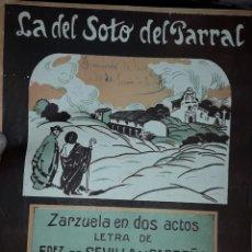 Partituras musicales: PARTITURA DE COLECCION ANTIGUA LA DEL SOTO DEL PARRAL. Lote 168854958
