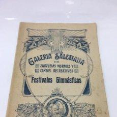 Partituras musicales: PARTITURAS, GALERIA SALESIANA DE ZARZUELAS MORALES Y CANTOS RECREATIVOS, FESTIVALES GIMNASTICOS. Lote 170109252