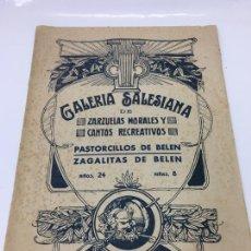 Partituras musicales: PARTITURAS, GALERIA SALESIANA DE ZARZUELAS MORALES Y CANTOS RECREATIVOS, . Lote 170110612