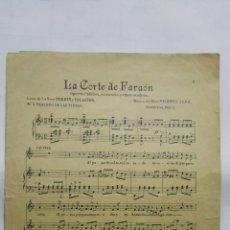 Partituras musicales: ANTIGUA PARTITURA, LA CORTE DEL FARAON - OPERETA BIBLICA, 6 PAGINAS. Lote 170355248