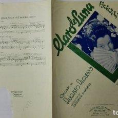 Partituras musicales: ANTIGUA PARTITURA, CLARO DE LUNA - FOX LENTO, ORIGINAL AUGUSTO ALGUERO, 2 PAGINAS. Lote 170355464
