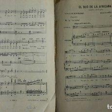 Partituras musicales: ANTIGUA PARTITURA, EL DUO DE LA AFRICANA, ZARZUELA EN DOS ACTOS, 12 PAGINAS. Lote 170355612
