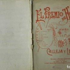 Partituras musicales: ANTIGUA PARTITURA, EL PREMIO DE HONOR, ZARZUELA EN UN ACTO, 6 PAGINAS. Lote 170355808