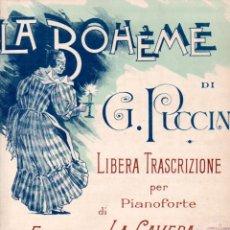Partituras musicales: PUCCINI : LA BOHEME - LIBERA TRACRIZIONE DI FRANCESCO LA CAVERA (RICORDI, MILANO). Lote 171219942