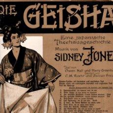 Partituras musicales: SIDNEY JONES : DIE GEISHA (BOTE & BOCK, BERLIN, 1896). Lote 171220123