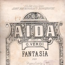 Partituras musicales: VERDI . AIDA - FANTASIA DI CRESCI /RICORDI, MILANO). Lote 171220205