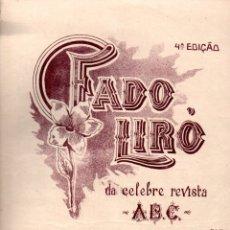 Partituras musicales: FADO LIRÓ DA CELEBRE REVISTA ABC (PORTO, S.F.). Lote 171220245