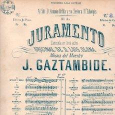 Partituras musicales: GAZTAMBIDE : JURAMENTO - DUO (DOTESIO). Lote 171223822