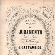 Partituras musicales: GAZTAMBIDE : JURAMENTO - DUO (DOTESIO). Lote 171223900