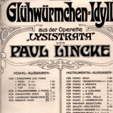 Partituras musicales: PAUL LINCKE : IDYLL AUS DER LYSISTRATA (APOLLO, BERLIN, 1902). Lote 171224647