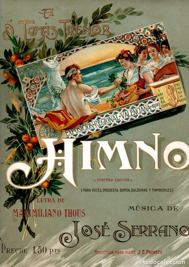 THOUS Y SERRANO : HIMNO DE LA EXPOSICIÓN REGIONAL VALENCIANA DE 1900 (Música - Partituras Musicales Antiguas)