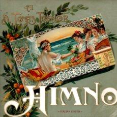 Partituras musicales: THOUS Y SERRANO : HIMNO DE LA EXPOSICIÓN REGIONAL VALENCIANA DE 1900. Lote 171225083