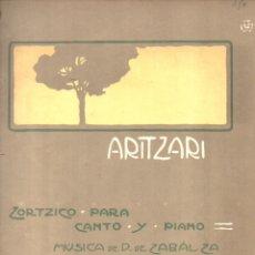 Partituras musicales: ZABALZA : ARITZARI (DOTESIO) ZORTZICO. Lote 171225652