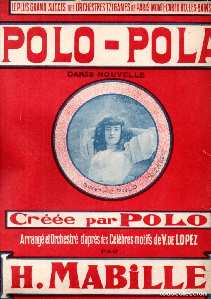 MABILLE : POLO POLA (HYAMS, NICE, 1906) (Música - Partituras Musicales Antiguas)