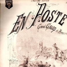 Partituras musicales: GREGH : E3N POSTE - GRAND GALOP DI BRAVURA (PARIS). Lote 171229844