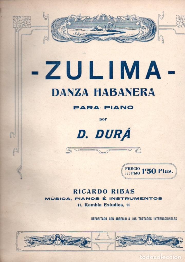 DURÁ . ZULIMA - DANZA HABANERA (RIBAS) (Música - Partituras Musicales Antiguas)