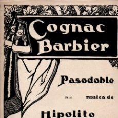 Partituras musicales: HIPÓLITO RODRÍGUEZ : COGNAC BARBIER - PASODOBLE. Lote 171233338