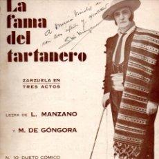 Partituras musicales: MANZANO, GÓNGORA Y GUERRERO : LA FAMA DEL TARTANERO - DUETO CÓMICO) CON AUTÓGRAFO DE MANZANO. Lote 171233500