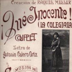 Partituras musicales: LOZANO . QUÉ INOCENTE - RAQUEL MELLER (ALIER). Lote 171233647