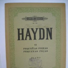 Partituras musicales: JOSÉ HAYDN 12 PEQUEÑAS PIEZAS PARA PIANO EDICIÓN IBÉRICA 111 EDITORIAL BOILEAU BARCELONA. Lote 171702398