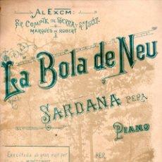 Partituras musicales: PERE RIGAU . LA BOLA DE NEU - SARDANA PARA PIANO (LIT. HEREU, S.F.). Lote 171784435