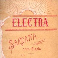 Partituras musicales: PERE RIGAU . ELECTRA - SARDANA PER A PIANO (LIT. HEREU, S,F,). Lote 171784784