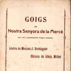 Partituras musicales: VERDAGUER I MILLET : GOIGS DE NOSTRA SENYORA DE LA MERCÉ . Lote 171785060