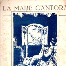 Partituras musicales: VICENS BOU : LA MARE CANTORA (IMP. SOBREQUÉS) SARDANA. Lote 171785685