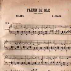 Partituras musicales: COOTE : FLEUR DE BLÉ - VALSES (CHOUDENS). Lote 171788640