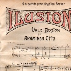 Partituras musicales: ARAMINDA OTTO : ILUSIÓN - VALZ BOSTON (ALBOM SALÓN). Lote 171788844