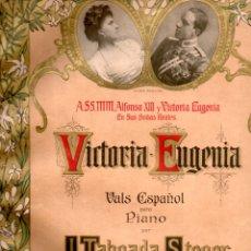 Partituras musicales: TABOADA STEGER : VICTORIA EUGENIA (DOTESIO, 1906) . Lote 171789937