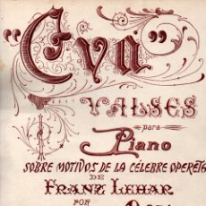 Partituras musicales: DEMETRIO DORADO : EVA - VALSES SOBRE MOTIVOS DE LA OPERETA DE FRANZ LEHAR (ALIER). Lote 171791094
