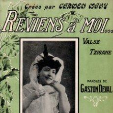 Partituras musicales: PAANS Y DEVAL : REVIENS A MOI - CARMEN MAHY (BRUXELLES, 1909). Lote 171791740